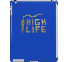 HighLife T-SHIRT iPad Case/Skin