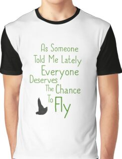 As Someone Told Me Lately Graphic T-Shirt