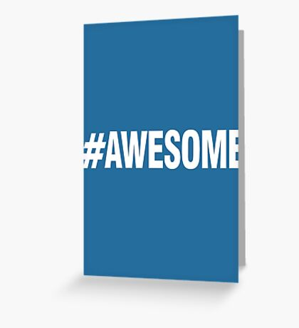 #AWESOME Greeting Card