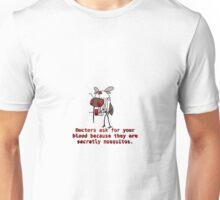 Mosquito Doctor Unisex T-Shirt