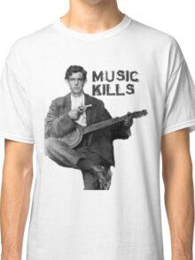 Music Kills Classic T-Shirt