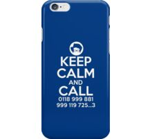 Keep Calm And Call 0118 999 881 999 119 725 3 iPhone Case/Skin