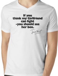 If you think my Girlfriend can fight (with signature) Mens V-Neck T-Shirt