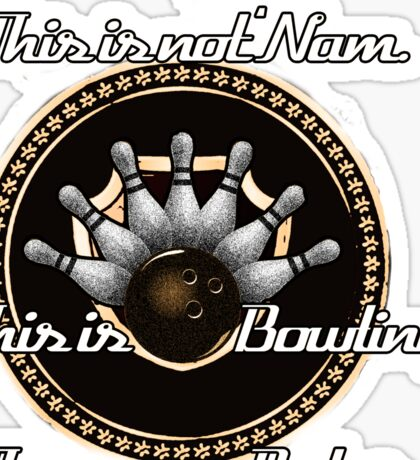 This is Bowling. Sticker