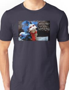 """The Labyrinth Worm Quote """"who, me? Nahh, im just a worm"""" Unisex T-Shirt"""