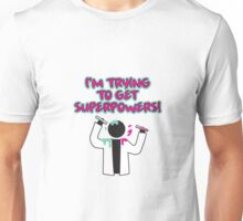 Superpowers Unisex T-Shirt