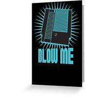 Nintendo Blow Me Cartridge Funny T-Shirt Greeting Card