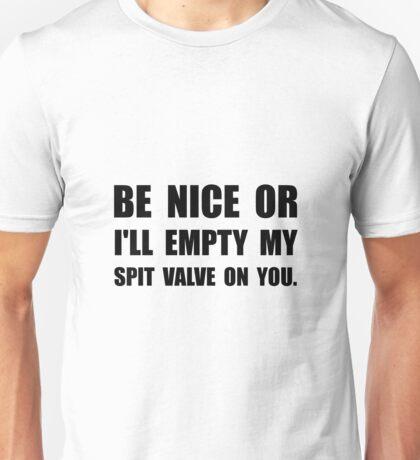 Empty My Spit Valve Unisex T-Shirt