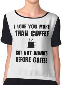Not Before Coffee Chiffon Top