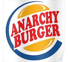 Anarchy Burger Poster