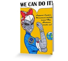 Team 7 We Can Do it! Greeting Card