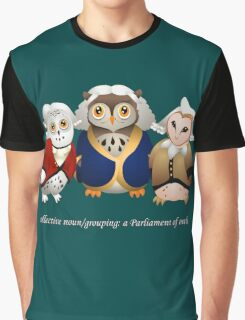 A Parliament of Owls! Graphic T-Shirt