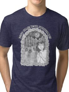 Don't Chase Your Nightmares. Tri-blend T-Shirt