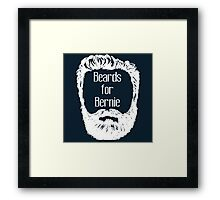 BEARDS FOR BERNIE!! Framed Print