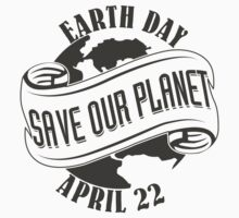 Earth Day Save Our Planet Baby Tee