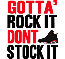 Gotta Rock It - Black Infrared 6 Photographic Print