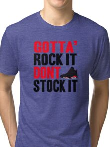Gotta Rock It - Black Infrared 6 Tri-blend T-Shirt