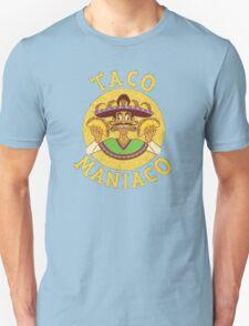 TACO MANIACO Unisex T-Shirt