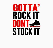 Gotta Rock It - Bred 11 Unisex T-Shirt