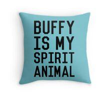 Buffy is my Spirit Animal_Black Throw Pillow