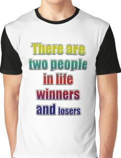 Winners losers Graphic T-Shirt