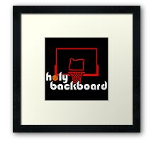 Holy Backboard Podcast Framed Print