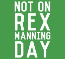 Rex Manning Day_White Kids Tee