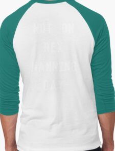 Not on Rex Manning Day_White Men's Baseball ¾ T-Shirt