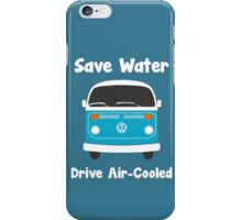 Why Waste Water? iPhone Case/Skin