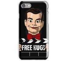 slappy free hugs iPhone Case/Skin
