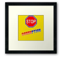 stop corruption in USA Framed Print