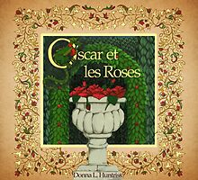 Oscar et les Roses Front book cover by Donna Huntriss