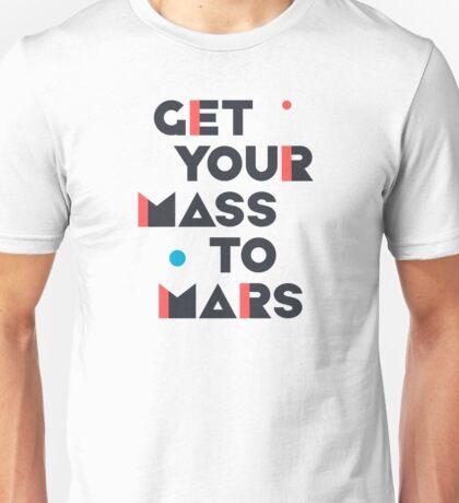 Get Your Mass to Mars (Modern/Dark) – Shirts & Hoodies Unisex T-Shirt
