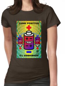 THINK POSITIVE!  + Battery Smiles - Womens Fitted T-Shirt