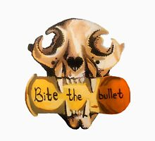 Bite the Bullet Unisex T-Shirt