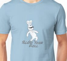 Doughboy - Slow Your Roll Unisex T-Shirt