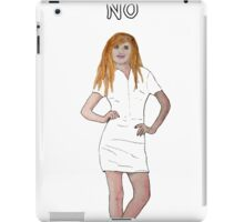 A no isn't a maybe - it is a NO (version 2) iPad Case/Skin