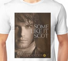 Outlander/Jamie Fraser/Some like it Scot Unisex T-Shirt