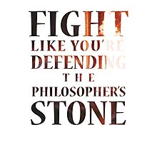 Like You're Defending the Philosopher's Stone. Photographic Print