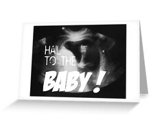 Hail to the Baby - Married with Children - Eine schrecklich nette Familie Greeting Card
