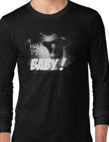 Hail to the Baby - Married with Children - Eine schrecklich nette Familie Long Sleeve T-Shirt