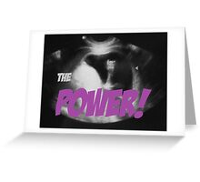 The Power Greeting Card