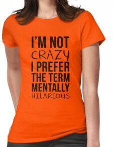Mentally Hilarious Womens Fitted T-Shirt