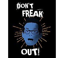 """Jimmy """"Don't Freak Out""""  Photographic Print"""