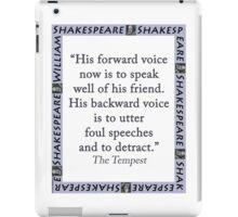 His Forward Voice - Shakespeare iPad Case/Skin