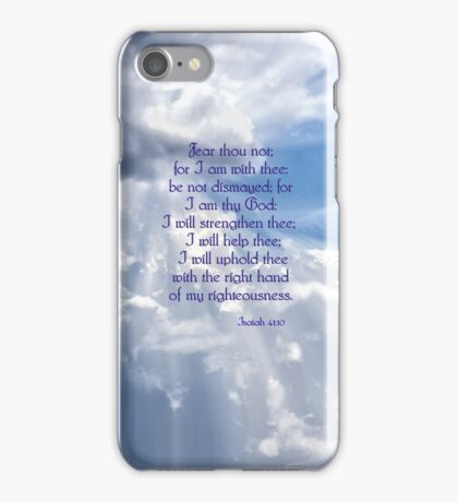 Fear Not For I am With Thee iPhone Case/Skin