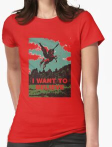 I want to believe (in unicorns) Womens Fitted T-Shirt