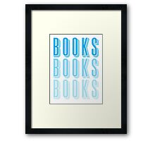 BOOKS BOOKS BOOKS in blue Framed Print