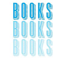 BOOKS BOOKS BOOKS in blue Photographic Print