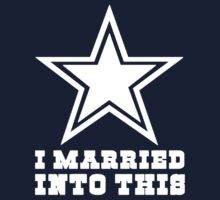 Dallas Cowboys I Married into this One Piece - Short Sleeve